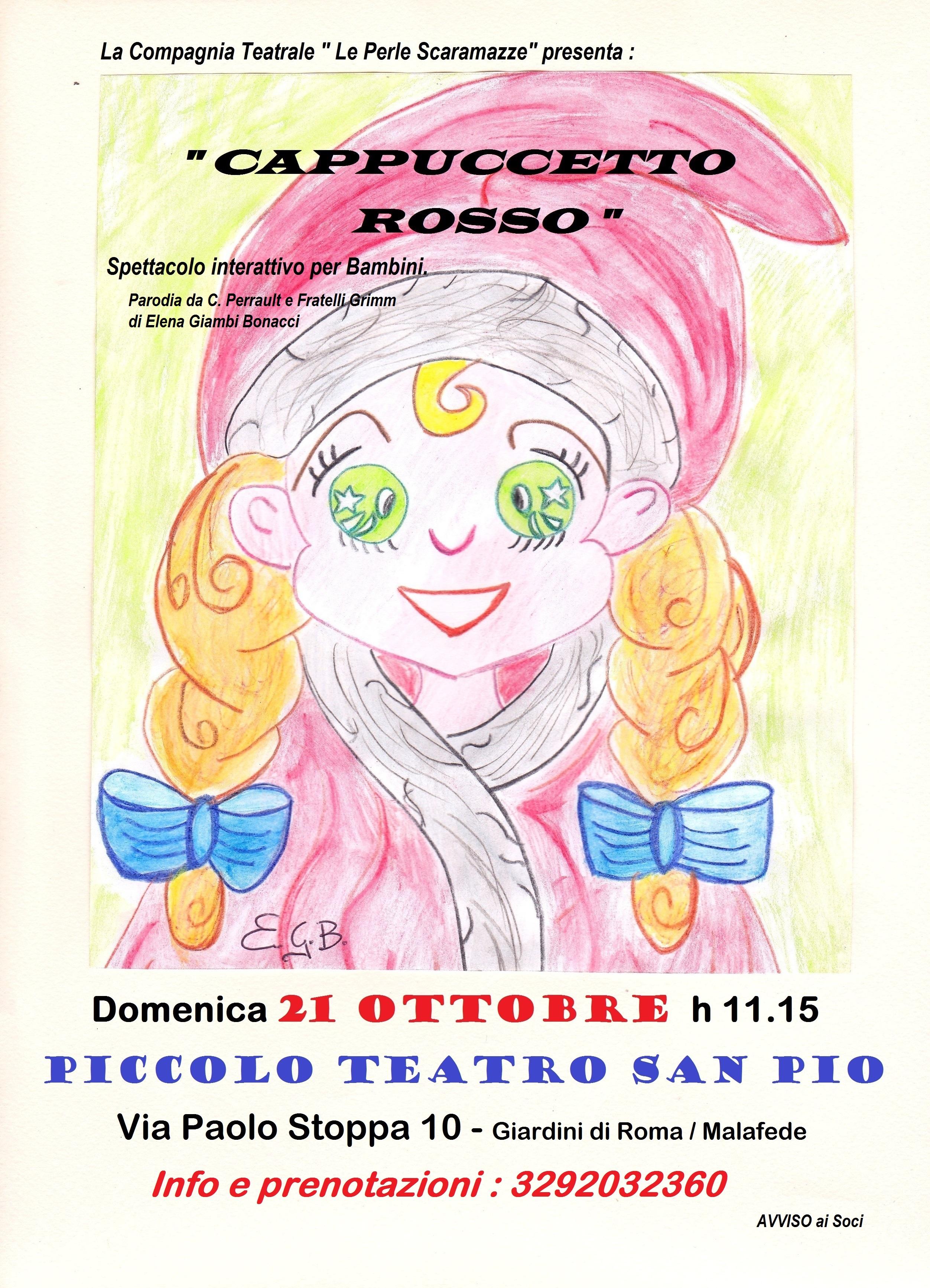 Cappuccetto Rosso A Cura De Le Perle Scaramazze Piccolo Teatro